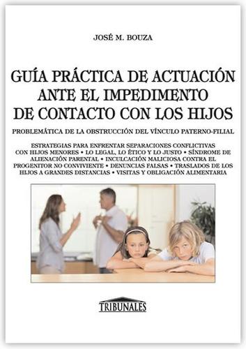 Guía Práctica Actuación Ante Impedimento De Contacto Bouza