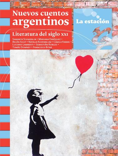 Nuevos Cuentos Argentinos - La Estación - Mandioca