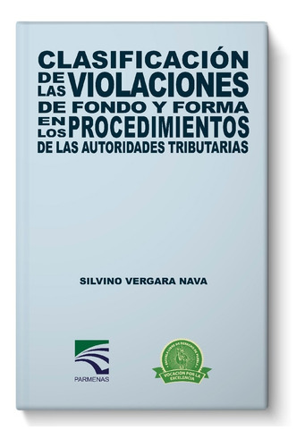 Imagen 1 de 1 de Libro Clasificación De Las Violaciones De Fondo Y Forma