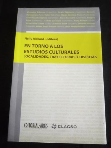 Nelly Richard, En Torno A Los Estudios Culturales.