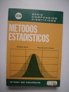 Métodos Estadísticos Herbert Arkin & Raymond R. Cotton 1975