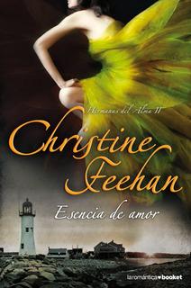 Esencia De Amor De Christine Feehan Digital