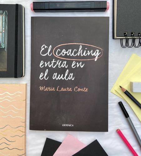 Libro  El Coaching Entra En El Aula
