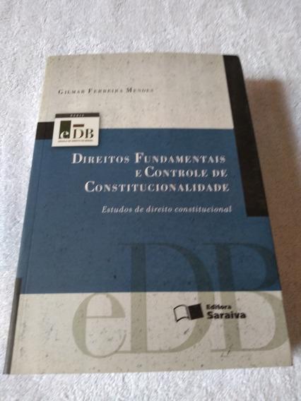 Direitos Fundamentais E Controle De Constitucionalidade