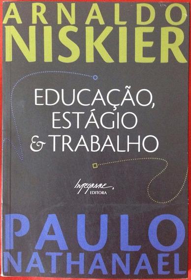 Livro Educação, Estágio E Trabalho