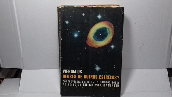 Livro Vieram Os Deuses De Outras Estrelas? Ernst Von Khuon