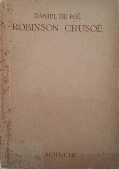 Livro Robinson Crusoé - Daniel De Foe (edição Francesa 1938)