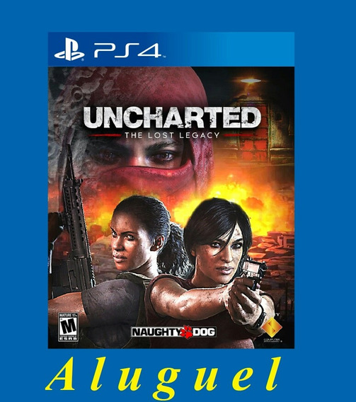 Uncharted The Lost Legacy - Ps4 - Aluguel 1 Mes
