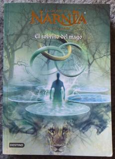 Narnia, El Sobrino Del Mago, C. S. Lewis. Ed. Destino