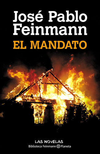 Imagen 1 de 3 de El Mandato De José Pablo Feinmann - Planeta