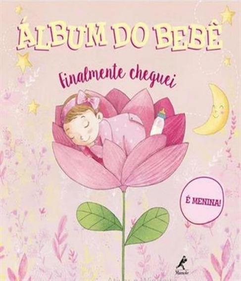 Album Do Bebe - Finalmente Cheguei - E Menina