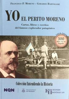 Libro: Yo, El Perito Moreno