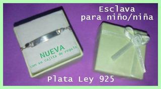 Esclava De Plata 925 - Nueva- (unisex)