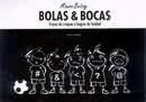 Bolas & Bocas - Frases De Craques E Bagres Do Futebol