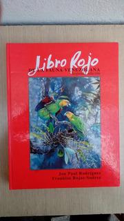 Libro Rojo De La Fauna De Venezuela Jon Paul Rodriguez