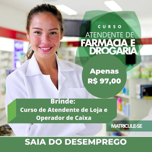 Curso Atendente De Farmácia Ead - Ganha De Brinde Cu