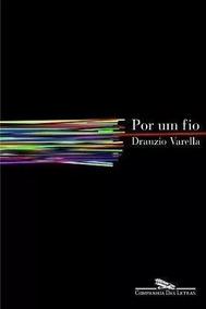 Por Um Fio - Drauzio Varella - Livro