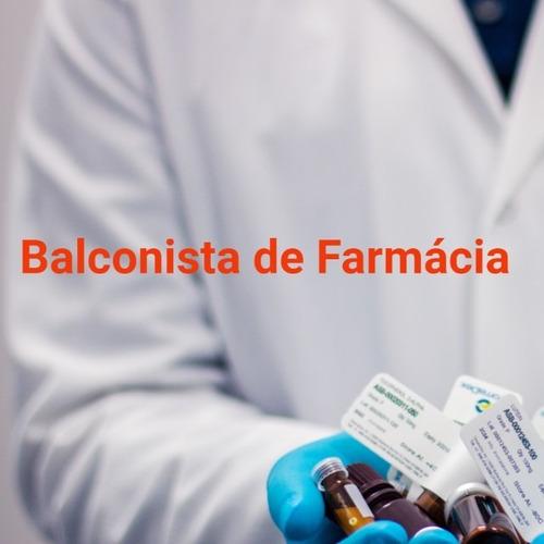 Imagem 1 de 1 de Curso De Balconista De Farmácia 100% Online Com Certificado