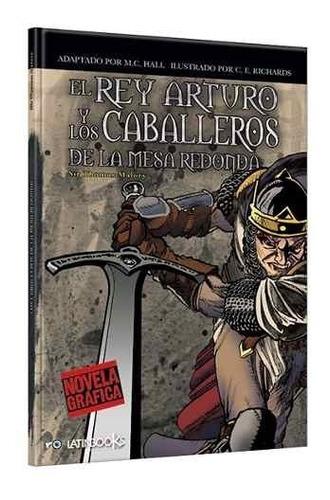 Novela Gráfica: Rey Arturo Caballeros De La Mesa Redon Nice