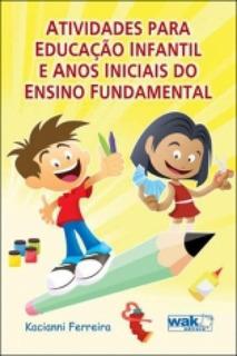 Atividades Para Educacao Infantil E Anos Iniciais Do Ensino