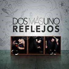 Reflejos - Dos Mas Uno (cd)
