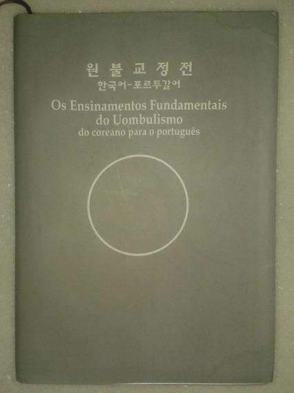 Os Ensinamentos Fundamentais Do Uombulismo - Budismo Coreano