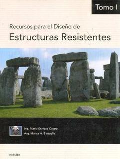 Recursos Para El Diseño De Estructuras Resistentes 1