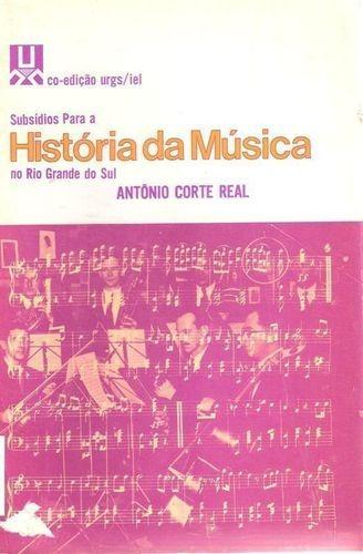 Subsidios Para A Historia Da Música No Rio Grande Do Sul