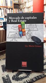 Mercado De Capitales Y Real Estate - Mario Gomez