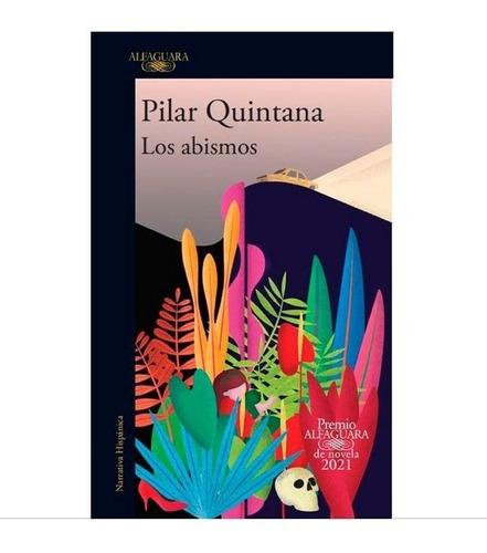 Los Abismos - Pilar Quintana (libro Nuevo Y Original)