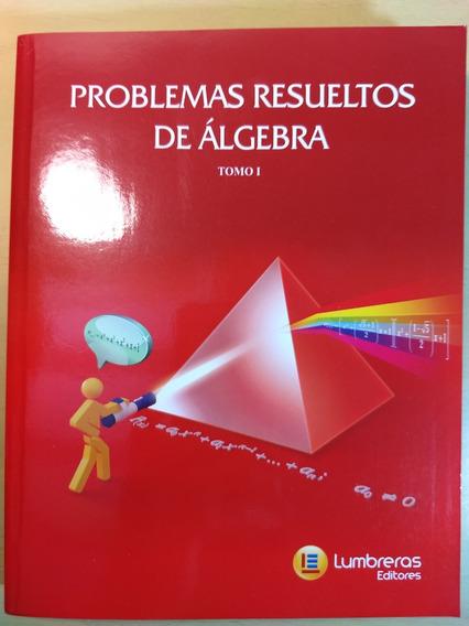 Ime Ita Lumbreras Problemas Resueltos De Álgebra I