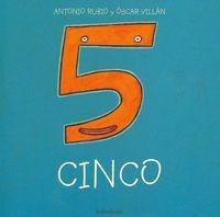 Cinco (de La Cuna A La Luna) Oscar Villán Seoane