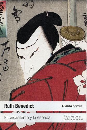 El Crisantemo Y La Espada - Benedict R. - Alianza