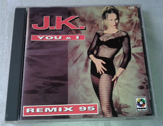 J.k. You & I Remix 95 Cd Single Made In Mexico (5 Versiones