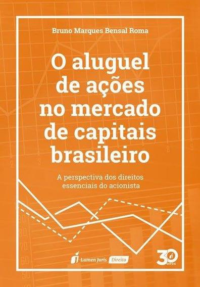 O Aluguel De Ações No Mercado De Capitais Brasileiro