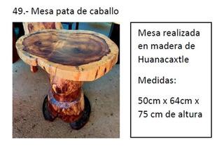 Mesa De Huanacastle Con Base Tipo Pata De Caballo