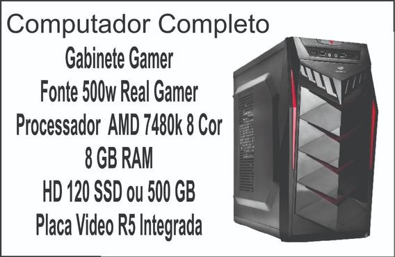 Computador Gamer Barato Amd 8core, 8gb, Fonte Real, Ssd Wifi