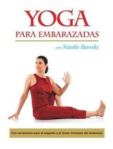 Imagen 1 de 8 de Dvd Yoga Para Embarazadas Natalie Stawsky Español Loca