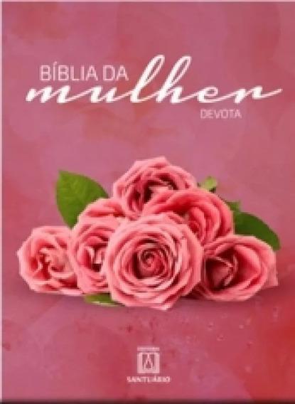 Bíblia Da Mulher Devota Editora Santuário