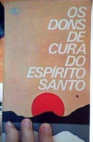 Livro Dons De Cura Do Espirito Santo Agnes Sanford