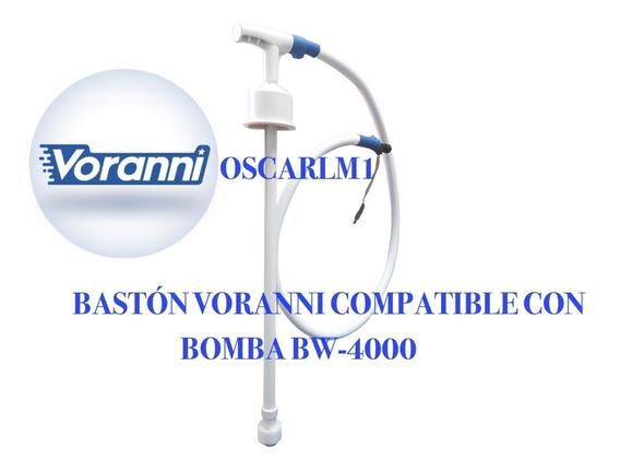 Bastón Sencillo Voranni Compatible 100% Con Bomba Bw-4000
