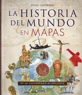 Atlas Ilustrado: La Historia Del Mundo En Mapas
