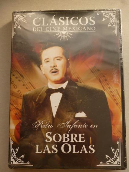 Pedro Infante Sobre Las Olas Dvd 50vo Aniv Nuevo