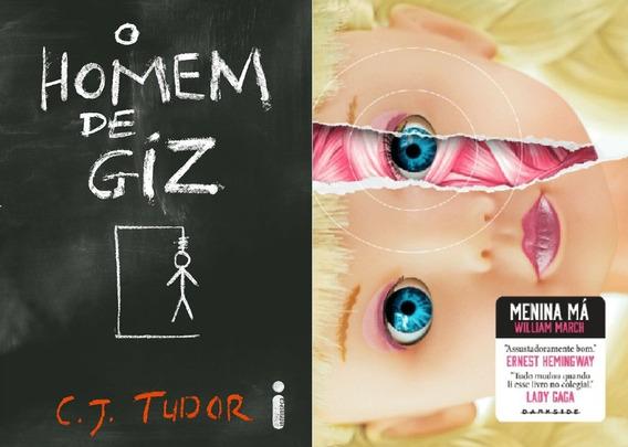 Livro Menina Má + O Homem De Giz - Frete Grátis