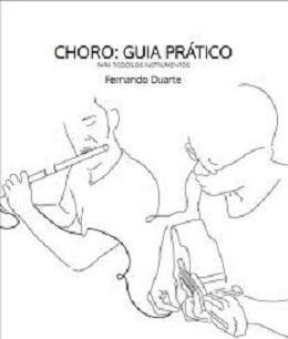 Choro: Guia Prático Para Todos Os Instrumentos Fernando Dua