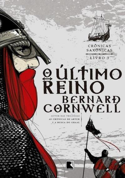 Cronicas Saxonicas Vol. 1 - O Ultimo Reino - 10ª Ed
