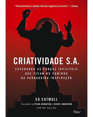 Criatividade S.a. - Superando As Forças Invisíveis Que Fic