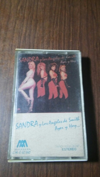 Casette De Sandra Y Los Angeles De Smith Ayer Y Hoy