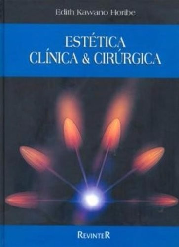 Estética Clínica & Cirúrgica - Edith Horibe