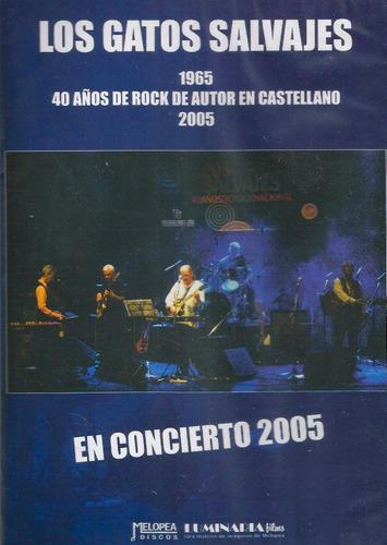 Los Gatos Salvajes - En Concierto 2005 - Dvd